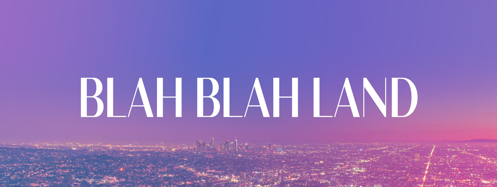 Blah Blah Land: Author confessions